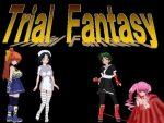 「Trial Fantasy」の紹介とSSG